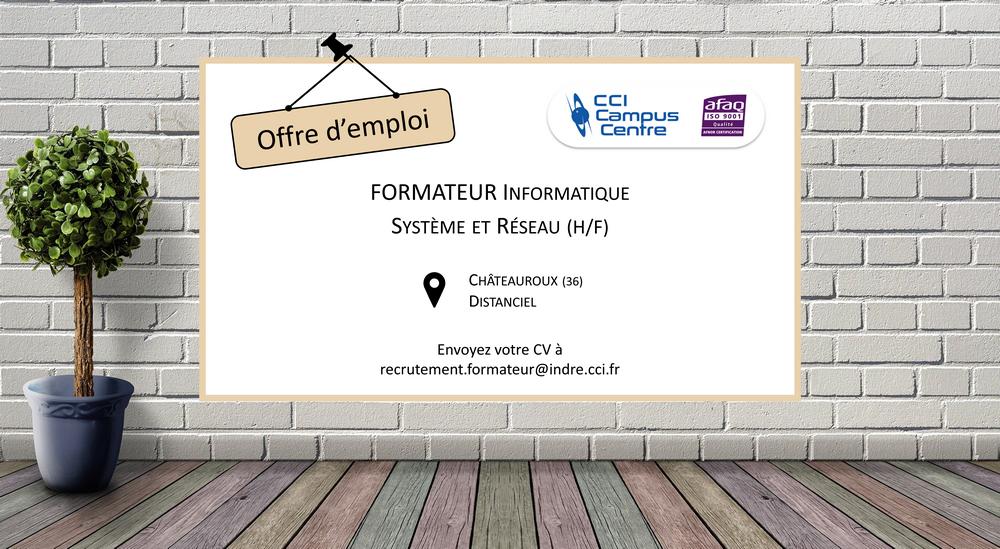 Offre d'emploi formateur informatique Châteauroux CCI Campus Centre